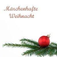 Märchenhafte Weihnacht  Gladbeck