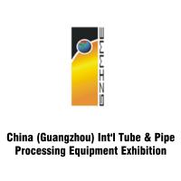 China Guangzhou International Tube & Pipe Processing Equipment Exhibition 2020 Guangzhou