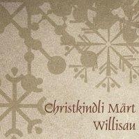 Christkindli Märt 2021 Willisau