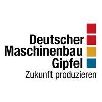 Deutscher Maschinenbau-Gipfel 2019 Berlin
