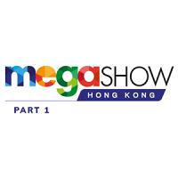 Mega Show Part 1 2022 Hongkong