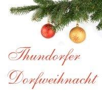 Thundorfer Dorfweihnacht  Thundorf i. Ufr.