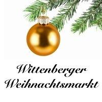 Wittenberger Weihnachtsmarkt 2021 Lutherstadt Wittenberg