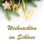 Weihnachten im Schloss, Münnerstadt