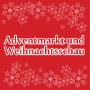 Adventmarkt und Weihnachtsschau, Wien