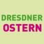 Dresdner Ostern, Dresden