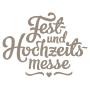 Fest- und Hochzeitsmesse, St. Gallen