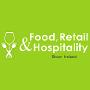 Food, Retail  & Hospitality Ireland, Dublin