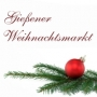 Gießener Weihnachtsmarkt, Gießen