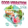 Good Vibration Ink, Marl