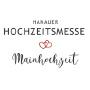 Hanauer Hochzeitsmesse-Mainhochzeit, Hanau