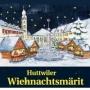 Huttwiler Wiehnachtsmärit, Huttwil
