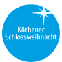 Köthener Schlossweihnacht, Köthen