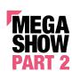 Mega Show Part 2, Hongkong