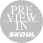 Preview in Seoul, Seoul