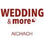 Wedding & more, Aichach
